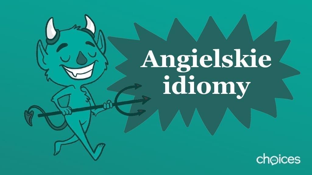 Angielskie idiomy