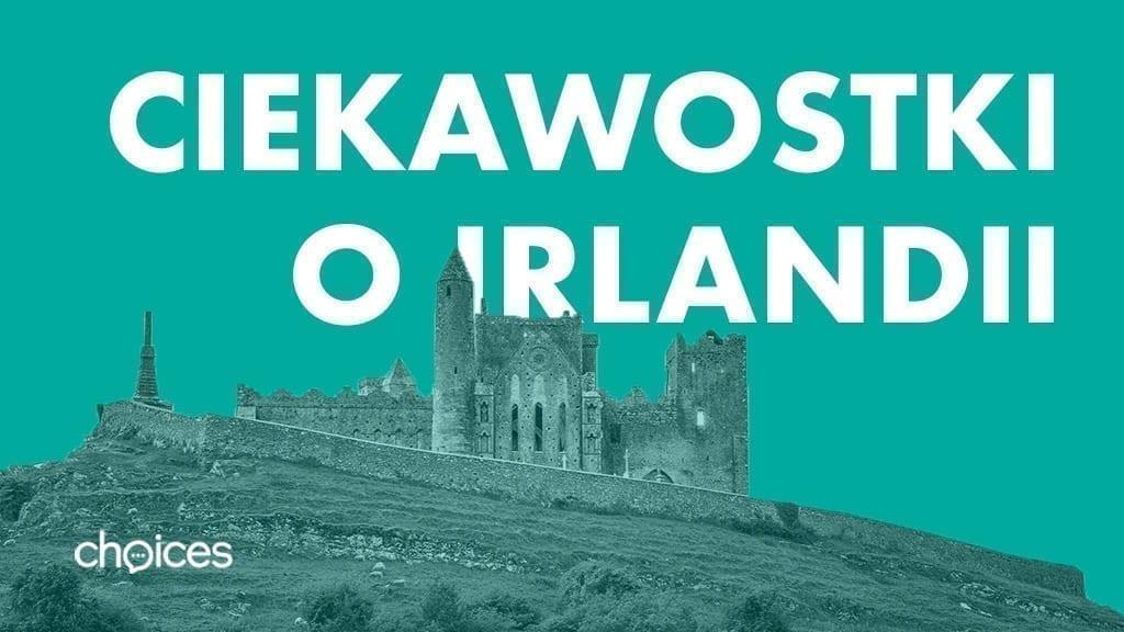Ciekawostki na temat Irlandii