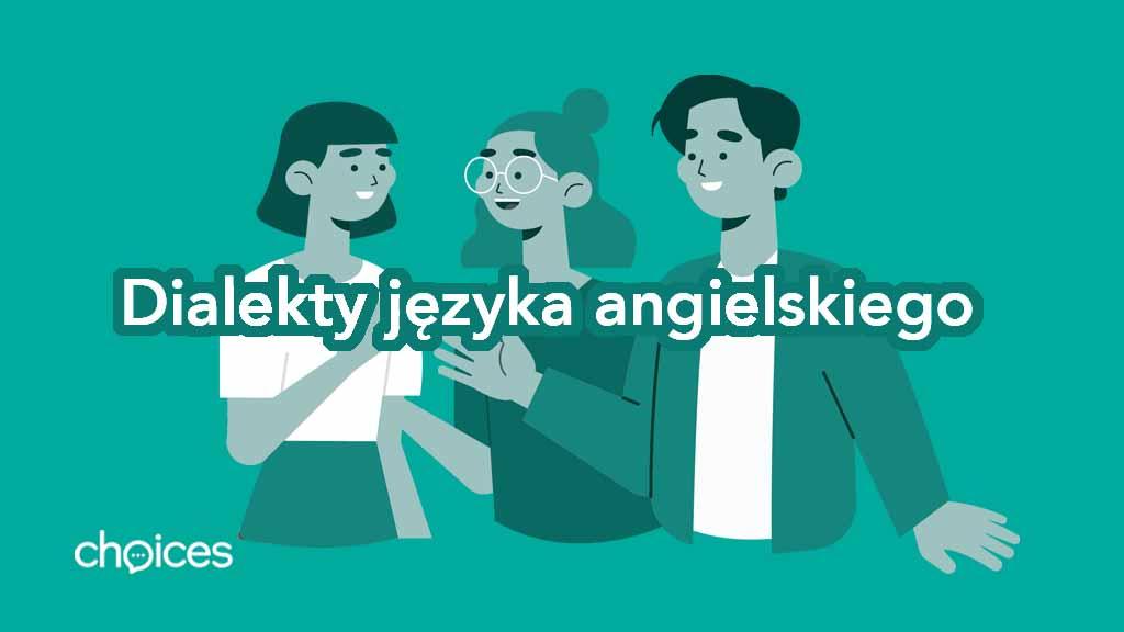 Dialekty języka angielskiego