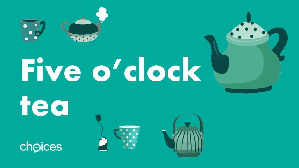 Five o'clock tea