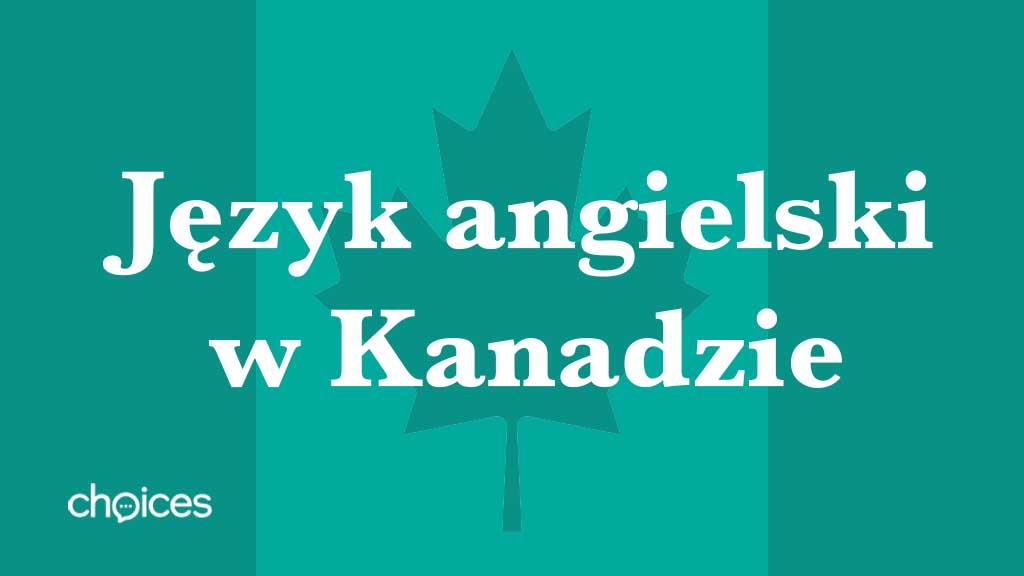 Język angielski w Kanadzie