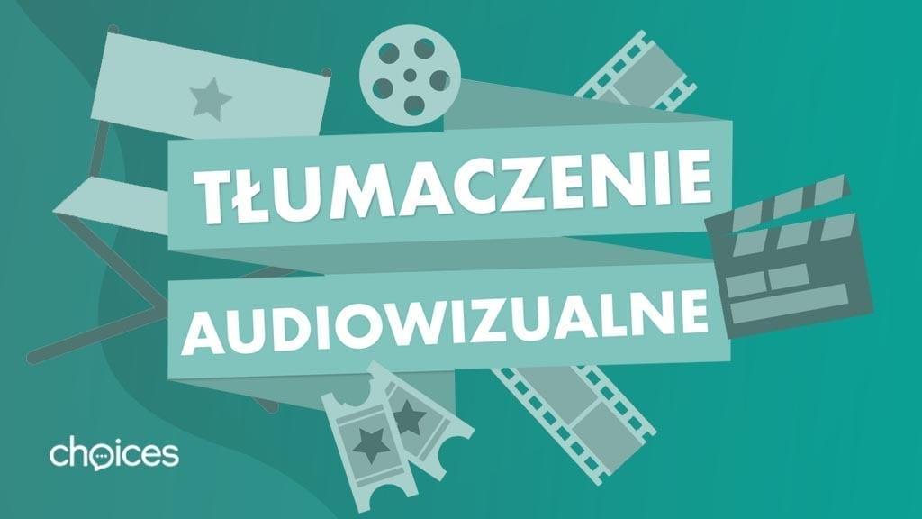 tłumaczenie audiowizualne